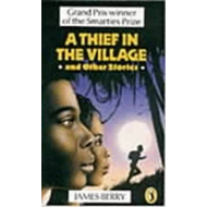 A Thief in the Village: and Other Stories (BOK)