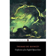 Confessions of an English Opium Eater (BOK)