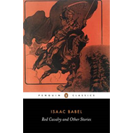 Red Cavalry and Other Stories (BOK)