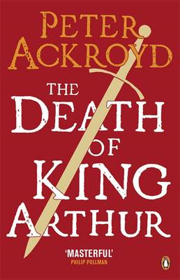 The Death of King Arthur: The Immortal Legend (BOK)
