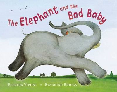 Elephant and the Bad Baby (BOK)
