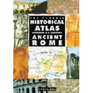 The Penguin Historical Atlas of Ancient Rome (BOK)