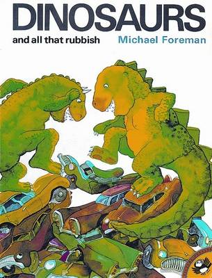Dinosaurs and All That Rubbish (BOK)