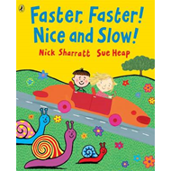 Faster, Faster, Nice and Slow (BOK)