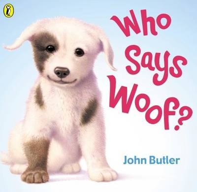 Who Says Woof? (BOK)