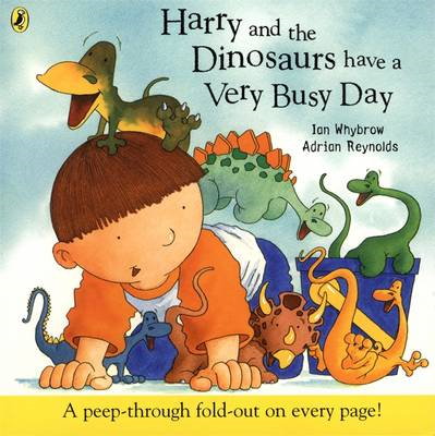 Harry and the Dinosaurs Have a Very Busy Day (BOK)