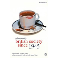 British Society Since 1945: The Penguin Social History of Britain (BOK)