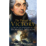 The Pursuit of Victory: The Life and Achievement of Horatio Nelson (BOK)
