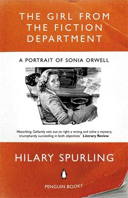 The Girl from the Fiction Department: A Portrait of Sonia Orwell (BOK)