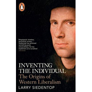 Inventing the Individual (BOK)