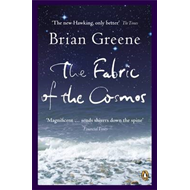 The Fabric of the Cosmos: Space, Time and the Texture of Reality (BOK)