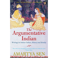 The Argumentative Indian: Writings on Indian History, Culture and Identity (BOK)