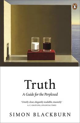 Truth: A Guide for the Perplexed (BOK)