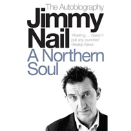 A Northern Soul: The Autobiography (BOK)