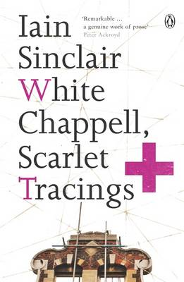 White Chappell, Scarlet Tracings (BOK)