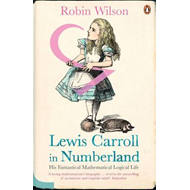 Lewis Carroll in Numberland: His Fantastical Mathematical Logical Life (BOK)