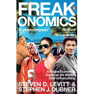 Freakonomics: A Rogue Economist Explores the Hidden Side of Everything (BOK)