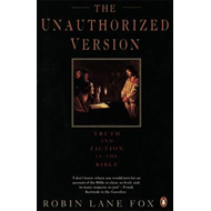 The Unauthorized Version: Truth and Fiction in the Bible (BOK)