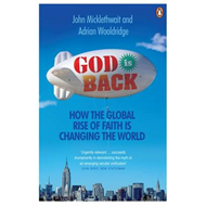 God is Back: How the Global Rise of Faith is Changing the World (BOK)