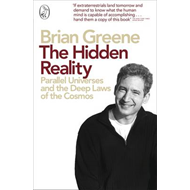 The Hidden Reality: Parallel Universes and the Deep Laws of the Cosmos (BOK)