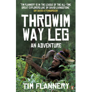 Throwim Way Leg: An Adventure (BOK)