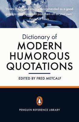 Penguin Dictionary of Modern Humorous Quotations (BOK)