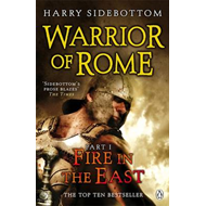 Warrior of Rome I: Fire in the East (BOK)