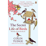 The Secret Life of Birds: Who They are and What They Do (BOK)