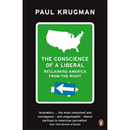 The Conscience of a Liberal: Reclaiming America from the Right (BOK)