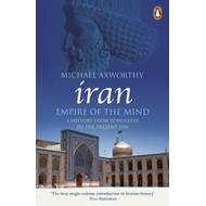 Iran: Empire of the Mind (BOK)
