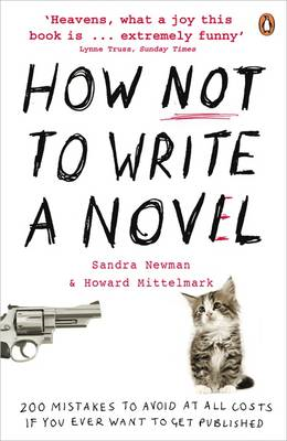 How NOT to Write a Novel (BOK)
