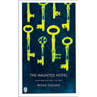 The Haunted Hotel: A Mystery of Modern Venice (BOK)