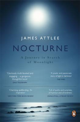 Nocturne: A Journey in Search of Moonlight (BOK)