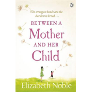Between a Mother and Her Child (BOK)