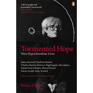 Tormented Hope: Nine Hypochondriac Lives (BOK)