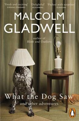 What the Dog Saw: and Other Adventures (BOK)