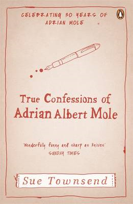 The True Confessions of Adrian Mole, Margaret Hilda Roberts and Susan Lilian Townsend (BOK)