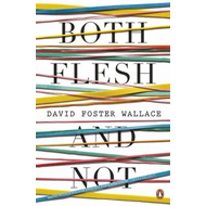 Both Flesh and Not (BOK)