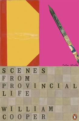 Scenes from Provincial Life: Including Scenes from Married Life (BOK)