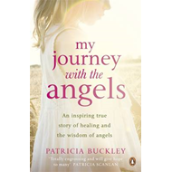 My Journey with the Angels (BOK)