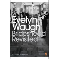 Brideshead revisited - the sacred and profane memories of captain Charles Ryder (BOK)