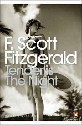 Tender is the Night: A Romance (BOK)