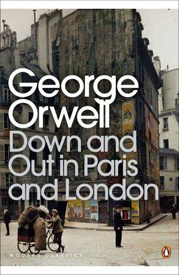 Down and Out in Paris and London (BOK)