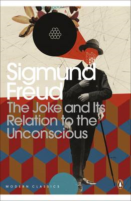 The Joke and Its Relation to the Unconscious (BOK)
