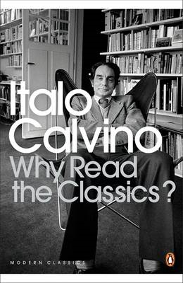 Why Read the Classics? (BOK)