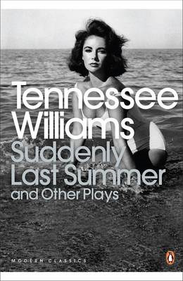 Suddenly Last Summer and Other Plays (BOK)