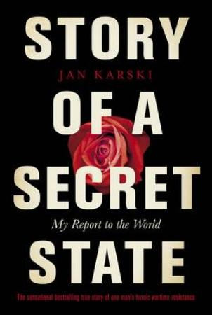 Story of a Secret State: My Report to the World (BOK)