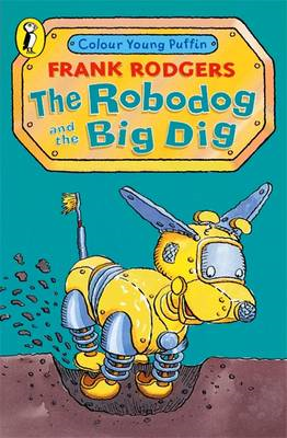 Robodog and the Big Dig (BOK)