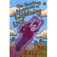 "The Shocking Adventures of Lightning Lucy: ""Lightning Lucy"", ""Lightning Lucy Storms Ahead"", ""Lightni (BOK)"