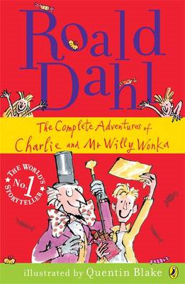 The Complete Adventures of Charlie and Mr Willy Wonka (BOK)